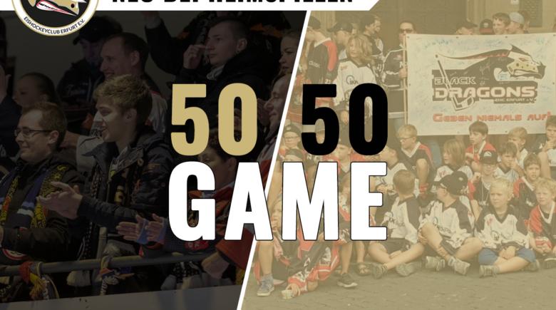 Neues Spiel bei den Heimspielen - 50/50 Game
